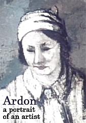Ardon - A Portrait of an Artist