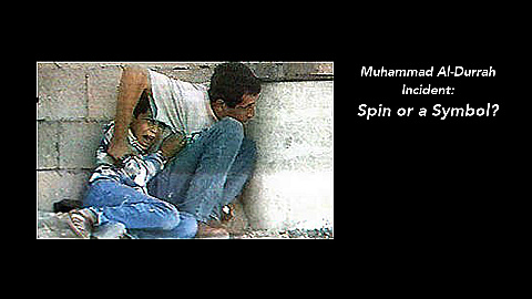 Watch Full Movie - Muhammad Al-Durrah Incident: Spin or a Symbol? - Watch Trailer