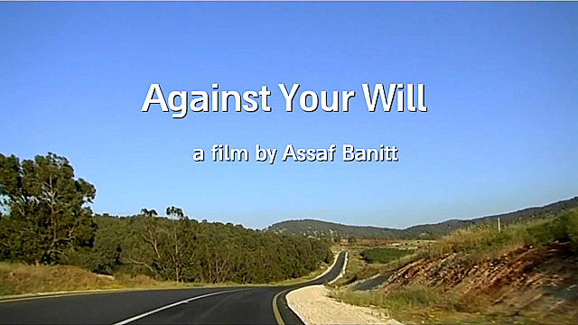 Watch Full Movie - Against Your Will - Watch Trailer